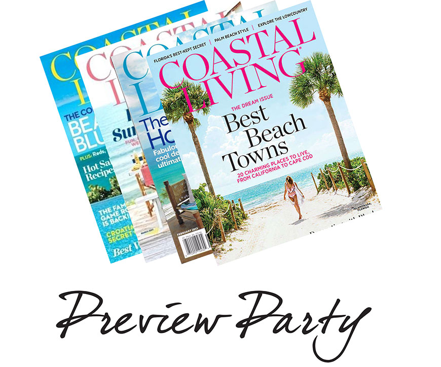 Coastal Living Preview Party